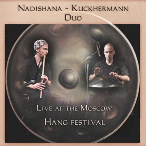 "Nadishana-Kuckermann Duo ""Live at Moscow. Hang Festival""-5100065"