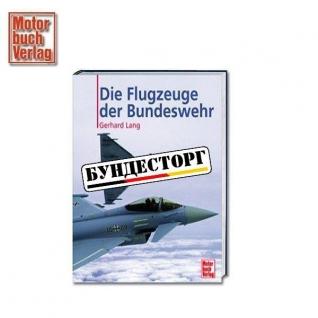 Книга Die Flugzeuge der Bundeswehr-5020588