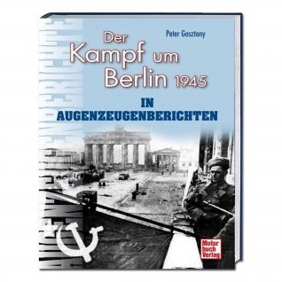 Книга Der Kampf um Berlin 1945 in Augenzeugenberichten-5023181