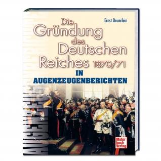 Книга Die Grundung des Deutschen Reiches 1870/71-5023179